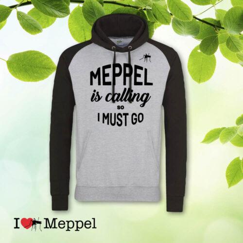 Meppel trui cadeau souvenir ilovemeppel I love Meppel Meppelshirt hoodie Meppel is calling so I must go